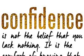 Inspirational Quotes For Life The Absence In Confidence Sarah New Confidence Quotes