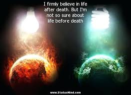 Life After Death Quotes Mesmerizing Life After Death Quotes Excellent Inspirational Quotes After Death