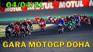 GARA MOTOGP GP DOHA 2021 LOSAIL 04/04/ 21 OGGI MOTO QATAR 2 - YouTube