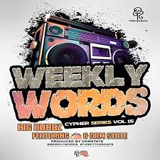 Weekly Words Cypher Series, Vol. 15 (feat. Taco & DRM State) [Explicit]