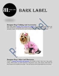 Designer Dog Clothes And Accessories Designer Dog Clothing And Accessories By Bark Label Issuu
