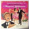 The Happiest Millionaire [Original Cast Soundtrack Album]