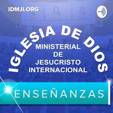 Enseñanzas: Iglesia de Dios Ministerial de Jesucristo Internacional - IDMJI