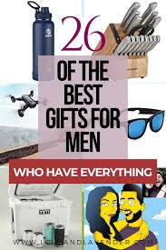 26 of the best gifts for men who have