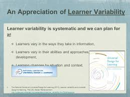 Learner Variability And Universal Design For Learning Promoting Adaptive Educators Through Universal Design For
