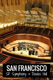 Sf Symphony Calendar 2019 2020 Tips To Attend A Performance