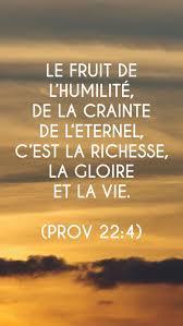 Sois Humble Et Crains Leternel Tu Seras Riche Et Honoré Et Tu