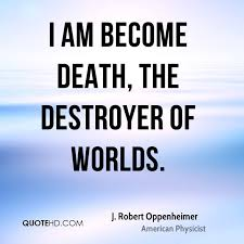 Oppenheimer Quotes Stunning J Robert Oppenheimer Death Quotes QuoteHD