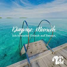 Diagnose Meerweh Ich Brauche Urlaub Auf Rezept Meerweh Visual