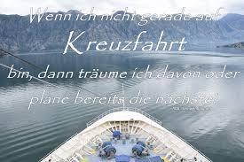 Noch Mehr Schöne Sprüche Zum Thema Fernweh Reise Kreuzfahrt Spruch