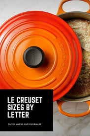 Le Creuset Sizes By Letter In 2019 Comparison Chart