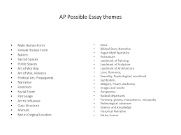 ap possible essay themes male human form female human form nature  1 ap possible essay