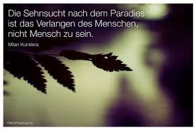 Die Sehnsucht Nach Dem Paradies Ist Das Verlangen Des Menschen Nicht