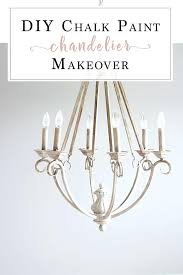 create your own chandelier chalk paint chandelier makeover chalk paint projects inspiration chalk paint chandelier create your own crystal chandelier