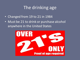 Johnson - The Anywhere 1984 Download Alcohol Or Ppt To In Age 19 Debate Purchase Drinking Be Must Mediating The From Drink 21 Changed Kevin
