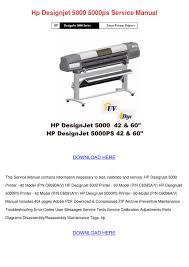 Hp Designjet 430 Error Lights Hp Designjet 5000 5000ps Service Manual By Iva Sebesta Issuu
