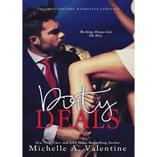 Dirty Deals A Sexy Manhattan Fairytale 1 3 by Michelle A.