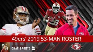 Forty Niners Depth Chart San Francisco 49ers Roster 53 Man Breakdown For 2019 Cuts Include Joshua Garnett Adrian Colbert