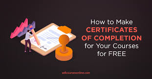 Certificates To Make How To Make Certificates Of Completion For Your Courses For