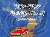 A Review of Joshua Walters` Hip-Hop Haggadah