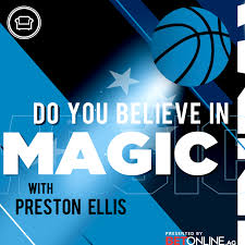 Do You Believe in Magic? | Listen via Stitcher for Podcasts