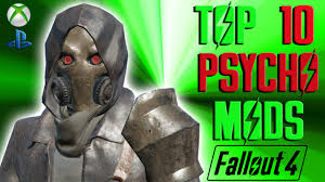 Fallout 4 Top 10 PSYCHO Mods - YouTube