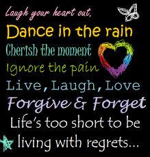 Live Love Laugh Quotes Interesting Live Love Laugh Quotes DanceCherishLiveLaughLoveNo Regrets