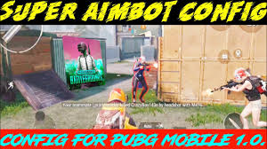 PUBG MOBILE AIMBOT CONFIG FILE ...