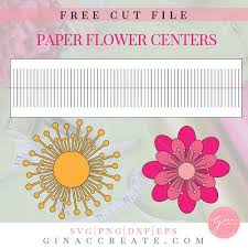 Giant Paper Flower Svg Free Svg Cut File Paper Flower Centers Gina C Creates