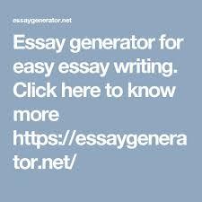 mas de ideas increibles sobre essay generator en  essay generator for easy essay writing click here to know more