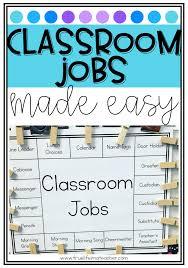Classroom Helpers Chart Class Jobs Made Easy True Life Im A Teacher