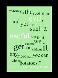 actually it s the love of money is the root of all evil but  actually it s the love of money is the root of all evil