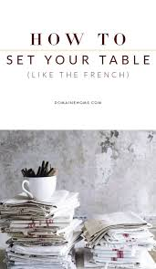 Table Setting In French 17 Best Ideas About Country Table Settings On Pinterest Burlap
