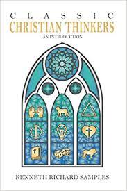 <b>Classic Christian</b> Thinkers: An Introduction: Kenneth <b>Richard</b> ...