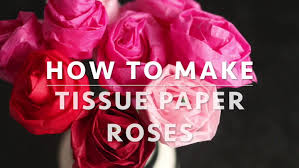 How To Make Rose Flower With Tissue Paper Easy Tissue Paper Roses