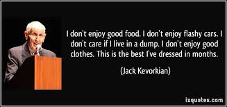 Jack Kevorkian Quotes New 48 Jack Kevorkian Quotes 48 QuotePrism