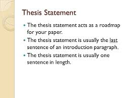 five paragraph essay writing introduction the introduction of an  thesis statement the thesis statement acts as a roadmap for your paper