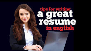 Tips For Writing A Great Resume In English Youtube
