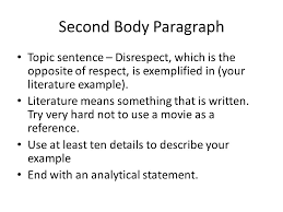 definition essays first things first what is the question what second body paragraph topic sentence disrespect which is the opposite of respect is