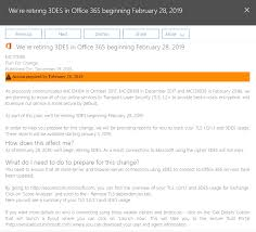 Microsoft Office Reports Office 365 Removing 3des From February 28 2019 Pushing To