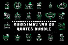 » boxes, bags & tags svgs. Christmas Svg 20 Quotes Bundle Graphic By Design Store Creative Fabrica
