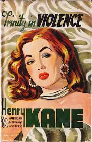trinity in violence by henry kane reform pulp magazinemagazine coversbook cover