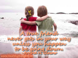 Inspirational Quotes About Friendships quotesonfriendstruefriendnevercomesinyourwayunless 45