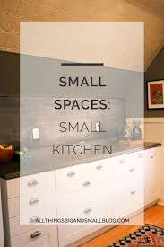 Small Space Kitchens Small Space Living All Things Big And Small