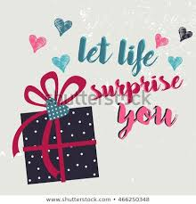 Surprise Images Free Let Life Surprise You Text Quote Stock Vector Royalty Free
