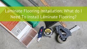 Laminate Flooring Installation: What Do I Need To Install Laminate Flooring?  U2013 Passion For Home U2013 Bestlaminate Blog