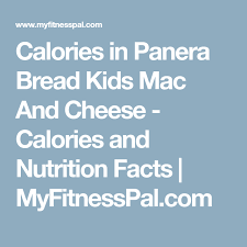 panera mac and cheese nutrition facts. Plain Facts Calories In Panera Bread Kids Mac And Cheese  And Nutrition Facts   MyFitnessPalcom With C