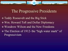 The Progressive Presidents Mr Johnson Hopewell High School Ppt