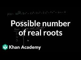 Number Of Possible Real Roots Of A Polynomial Video Khan