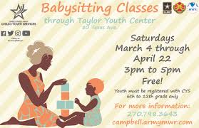 babysitting class offered for teens fort campbell mwr life what fort campbell child and youth services cys middle school teen mst program will hold a babysitting class successful completion of this class